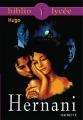 Couverture Hernani Editions Hachette (Biblio lycée) 2006