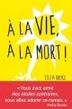 Couverture À la vie, à la mort Editions Albin Michel 2015