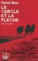 Couverture Le chaos en marche, tome 2 : Le cercle et la flèche Editions Folio  (SF) 2014