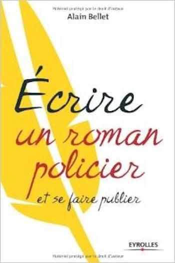 Couverture Ecrire un roman policier et se faire publier