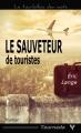 Couverture Le sauveteur de touristes Editions Taurnada (Le tourbillon des mots) 2015