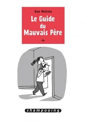 Couverture Le Guide du Mauvais Père, tome 3