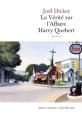 Couverture La vérité sur l'affaire Harry Québert Editions de Fallois (L'Âge d'homme) 2012