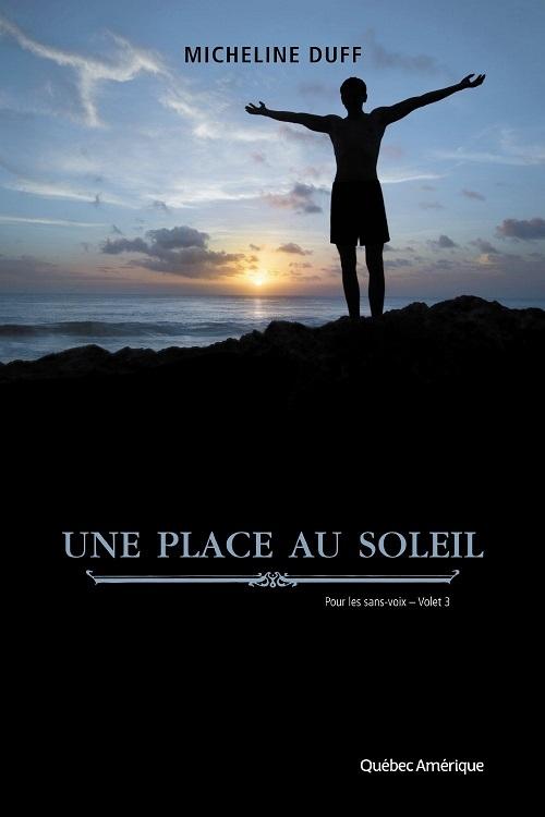 Couverture Pour les sans-voix, tome 3 : Une place au soleil