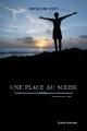 Couverture Pour les sans-voix, tome 3 : Une place au soleil Editions Québec Amérique (Tous Continents) 2013
