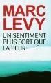 Couverture Un sentiment plus fort que la peur Editions France Loisirs 2013