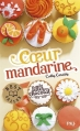 Couverture Les Filles au chocolat, tome 3 : Coeur mandarine Editions Pocket (Jeunesse - Best seller) 2015