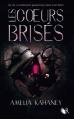 Couverture Les coeurs brisés, tome 1 Editions Robert Laffont (R) 2015