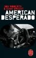 Couverture American desperado Editions Le Livre de Poche (Thriller) 2015