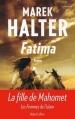 Couverture Les Femmes de l'islam, tome 2 : Fatima Editions Robert Laffont 2015