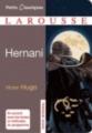 Couverture Hernani Editions Larousse (Petits classiques) 2006