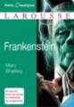 Couverture Frankenstein ou le Prométhée moderne, abrégé Editions Larousse (Petits classiques) 2014