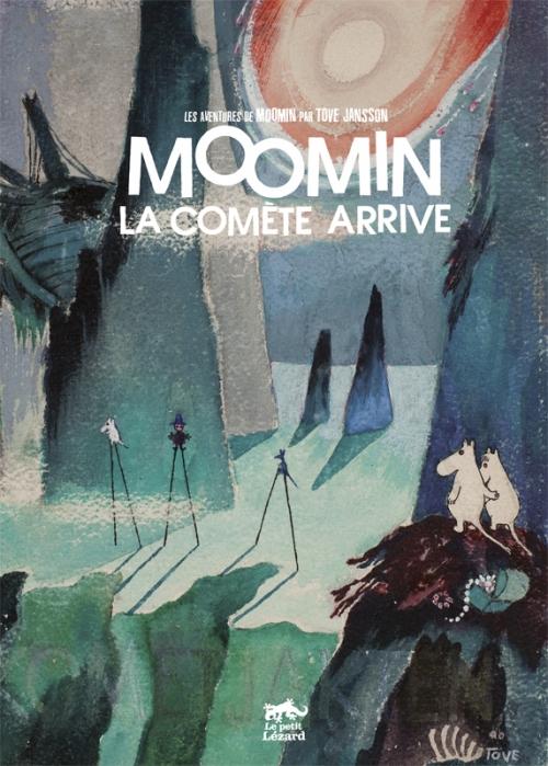Une comète au pays de Moumine / La comète arrive ...