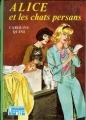 Couverture Alice et les chats persans Editions Hachette (Bibliothèque verte) 1974