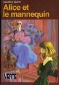 Couverture Alice et le mannequin Editions Hachette (Bibliothèque verte) 1980