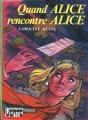 Couverture Quand Alice rencontre Alice Editions Hachette (Bibliothèque verte) 1975