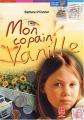 Couverture Mon copain Vanille Editions Le Livre de Poche (Jeunesse - Mon bel oranger) 2003
