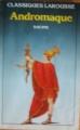 Couverture Andromaque Editions Larousse (Classiques) 1985