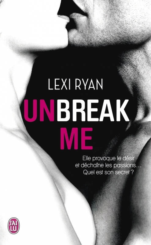 Couverture Unbreak me, tome 1