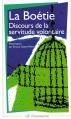 Couverture Discours de la servitude volontaire Editions Flammarion (GF) 1983