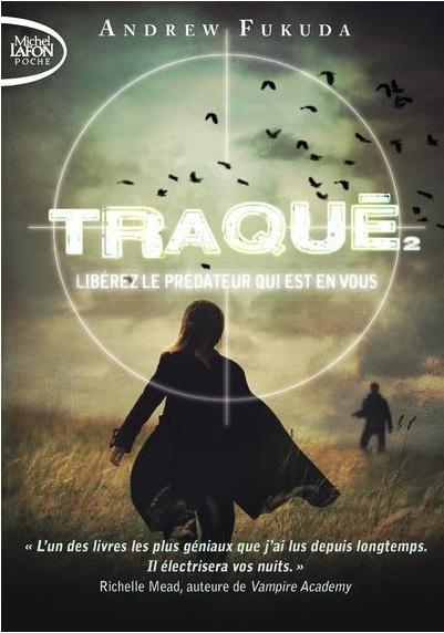 Couverture Traqué, tome 2 : Libérez le prédateur qui est en vous