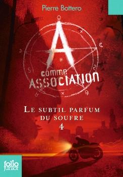 Couverture A comme association, tome 4 : Le subtil parfum du soufre