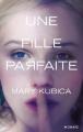 Couverture Une fille parfaite Editions Mosaïc 2015