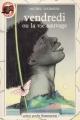 Couverture Vendredi ou la vie sauvage Editions Flammarion (Castor poche) 1984