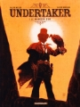 Couverture Undertaker, tome 1 : Le Mangeur d'or Editions Dargaud 2015