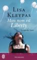 Couverture La saga des Travis, tome 1 : Mon nom est Liberty Editions J'ai Lu (Pour elle - Promesses) 2015