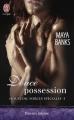 Couverture Houston, forces spéciales, tome 5 : Douce possession Editions J'ai Lu (Pour elle - Aventures & passions) 2015