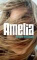 Couverture Amelia Editions Le Cherche Midi (Thriller) 2015