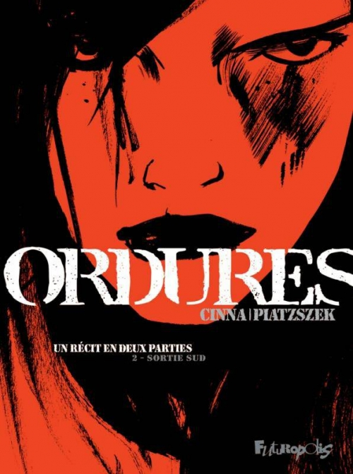 Couverture Ordures, tome 2 : Sortie Sud