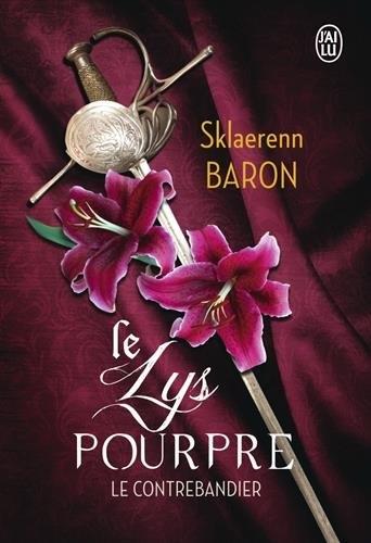 Couverture Le Lys Pourpre, tome 1 : Le contrebandier