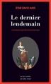 Couverture Le dernier lendemain Editions Actes Sud (Actes noirs) 2014