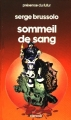 Couverture Sommeil de sang Editions Denoël (Présence du futur) 1982