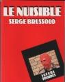 Couverture Le nuisible Editions Denoël (Sueurs froides) 1982