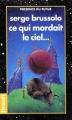 Couverture Ce qui mordait le ciel... Editions Denoël (Présence du futur) 1998