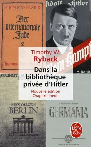Couverture Dans la bibliothèque privée d'Hitler : Les livres qui ont modelé sa vie