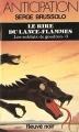 Couverture Le Rire du lance-flammes Editions Fleuve (Noir - Anticipation) 1985