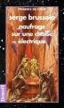 Couverture Cycle des ouragans, tome 3 : Naufrage sur une chaise électrique Editions Denoël (Présence du futur) 1997