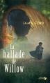 Couverture La ballade de Willow Editions Presses de la cité 2015