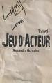 Couverture Jeu d'acteur, tome 1 Editions Autoédité 2015