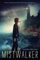 Couverture Mistwalker Editions Houghton Mifflin Harcourt 2014