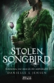 Couverture The Malediction Trilogy, book 1: Stolen Songbird Editions Strange Chemistry 2014