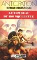 Couverture Le Tombeau du roi squelette Editions Fleuve (Noir - Anticipation) 1988