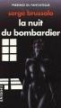 Couverture La nuit du bombardier Editions Denoël (Présence du futur) 1993