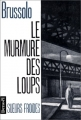 Couverture Le Murmure des loups Editions Denoël (Sueurs froides) 1990