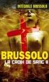 Couverture La croix de sang, tome 2 Editions Vauvenargues (Intégrale Brussolo) 2006