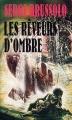 Couverture Les Rêveurs d'ombre Editions Gérard de Villiers 1991